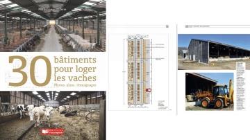 30 bâtiments pour loger les vaches laitières et allaitantes