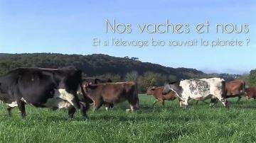 «Et si l'élevage bio sauvait la planète? »