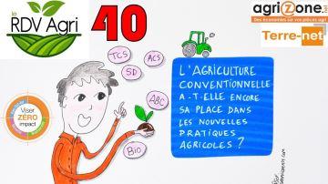 «L'agri conventionnelle a-t-elle encore sa place dans les nouvelles pratiques?»