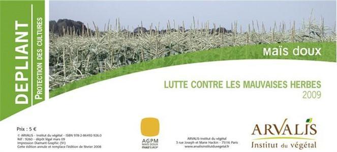 Dépliant « Protection du maïs doux 2009 » Arvalis