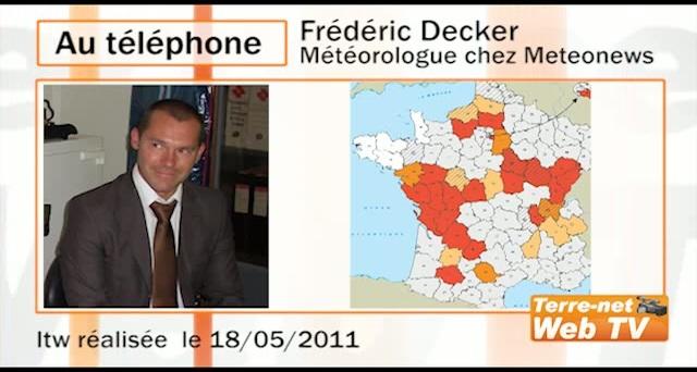 Frédéric Decker, MeteoNews : « Pas d'améliorations attendues dans les prochains mois, bien au contraire »