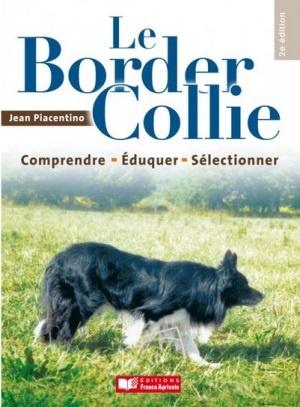 Le Border Collie editions France Agricole